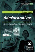 administrativo/a del servicio andaluz de salud (sas). temario común (ebook) 9781524310905