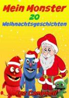 mein monster weihnachtsgeschichten (ebook)-kaz campbell-9781547511105