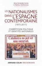 Les nationalismes dans l espagne contemporaine PDF ePub 978-2200280505 por Alicia fernandez garciamathieu petithomme