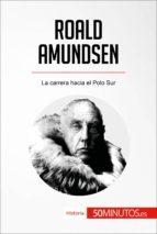roald amundsen (ebook) roald amundsen 9782808002905