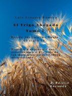 el trigo ahogado tomo i (ebook)-luis ernesto romera-9783961422005