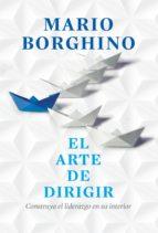 el arte de dirigir (el arte de) (ebook)-mario borghino-9786073110105