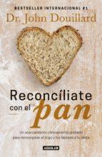 reconcíliate con el pan (ebook)-john douillard-9786073161305
