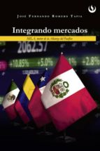 integrando mercados (ebook) josé fernando romero tapia 9786124191305