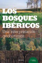 los bosques ibericos: una interpetacion geobotanica-9788408058205