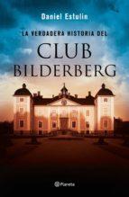 la verdadera historia del club bilderberg (ebook)-daniel estulin-9788408147305