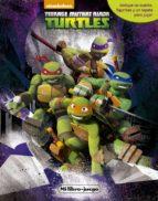 las tortugas ninja. mi libro-juego-9788408154105