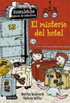 quien lo hizo 1. el misterio del hotel-martin widmark-helena willis-9788408157205