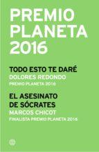 premio planeta 2016: ganador y finalista (pack) (ebook) dolores redondo marcos chicot 9788408163305
