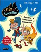 clara & superalex 1: el misterio de los juguetes desaparecidos santi anaya 9788408175605