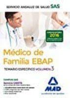 medico de familia ebap del servicio andaluz de salud. temario especifico (vol. 3) 9788414201305