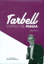 curso de magia tarbell (2 vols. nº 8 y 9)-harlan tarbell-9788415058205