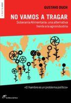 El libro de No vamos a tragar autor GUSTAVO DUCH EPUB!
