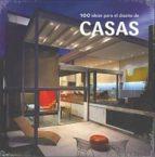 100 ideas para el diseño de casas ana cristina garcia cañizares 9788415227205