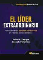 el lider extraordinario (ebook) john h. zenger 9788415330905