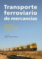 transporte ferroviario miguel angel dombriz 9788415340805