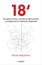 18 minutos (ebook)-peter bregman-9788415431305