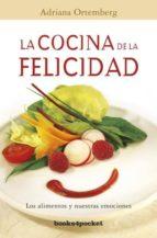la cocina de la felicidad (b4p)-adriana ortemberg-9788415870005