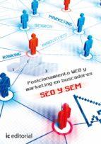 (i.b.d.)posicionamiento web y marketing en buscadores: seo y sem miguel angel luque galvez 9788415886105