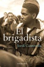 el brigadista (cat)-jordi cantavella i cuso-9788415961505