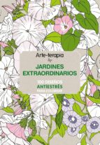 arte terapia jardines extraordinarios 9788416124305