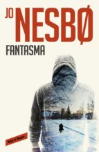 fantasma (harry hole 9) jo nesbo 9788416195305