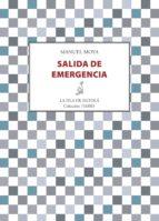 salida de emergencia (ebook)-manuel moya-9788416210305