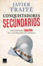 conquistadores secundarios-javier traité-9788416223305
