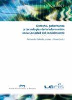 derecho, gobernanza y tecnologías de la información en la sociedad del conocimiento (ebook)-fernando galindo-aires j. rover-9788416272105