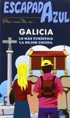 galicia 2015 (2ª ed.) (escapada azul) jesus garcia marin 9788416408405