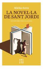 la novel·la de sant jordi-marius serra i roig-9788416743605