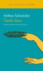 tardia fama-arthur schnitzler-9788416748105