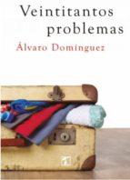 veintitantos problemas-alvaro dominguez-9788416832705