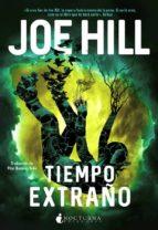 tiempo extraño-joe hill-9788416858705