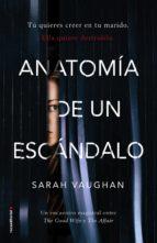 anatomía de un escándalo sarah vaughan 9788416867905
