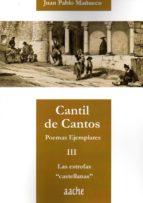 CANTIL DE CANTOS III: ESTROFAS CASTELLANAS