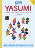 YASUMI +4: QUADERN DE JOCS PER APRENDRE A PENSAR