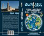 emiratos arabes 2018: emiratos arabes qatar bahrein ovan (guia azul) (5ª ed.) luis mazarrasa 9788417368005