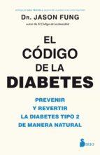 el codigo de la diabetes (ebook)-jason fung-9788417399405