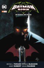 batman y robin: en busca de robin patrick gleason peter tomasi 9788417531805