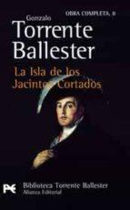 la isla de los jacintos cortados (premio nacional narrativa 1981)-gonzalo torrente ballester-9788420634005