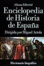 diccionario biografico (enciclopedia de historia de españa; t.4)-9788420652405