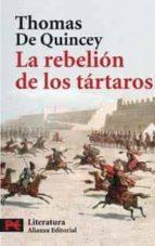 la rebelion de los tartaros thomas de quincey 9788420659305