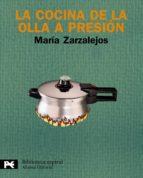 la cocina de la olla a presion (3ª ed.)-maria zarzalejos-9788420663005