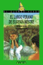 el largo verano de eugenia mestre pilar molina llorente 9788420727905