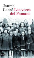 las voces del pamano (2ª ed)-jaume cabre-9788423343805