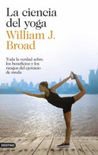 la ciencia del yoga-william j. broad-9788423348305