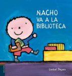 nacho va a la biblioteca (nacho y laura 3) liesbet slegers 9788426397805