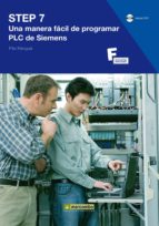 step 7: una manera facil de programar plc de siemens (incluye dvd )-pilar mengual-9788426715005