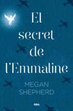 el secret de l emmaline-megan shepherd-9788427211605